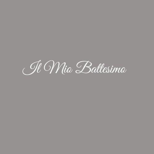 Il Mio Battesimo ..........: Libro degli ospiti Il Mio Battesimo Bambino Guest book guestbook ospiti decorazioni accessori idee regalo Bambino ... 21 x 21 cm Copertina Grigio (Italian Edition)