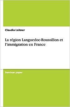 La région Languedoc-Roussillon et l'immigration en France
