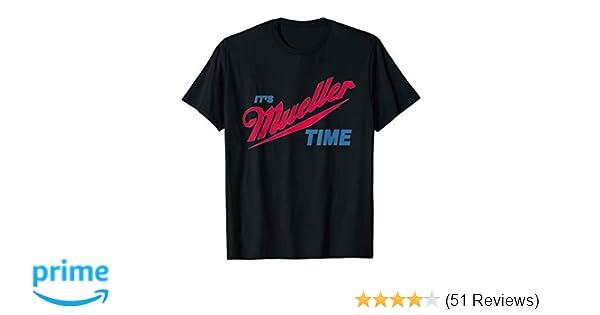 4d4a6ee04 Amazon.com  It s Robert Mueller Time Resist Anti Trump Tee Shirt  Clothing