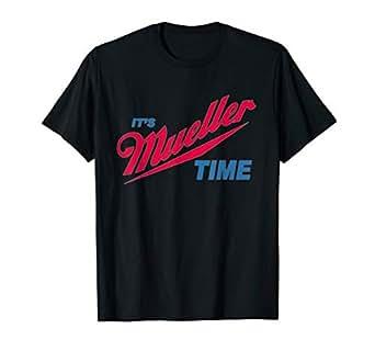9cb2226ac Amazon.com  It s Robert Mueller Time Resist Anti Trump Tee Shirt ...