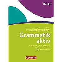 Grammatik Aktiv B2-C1: bungsgrammatik mit Audios online
