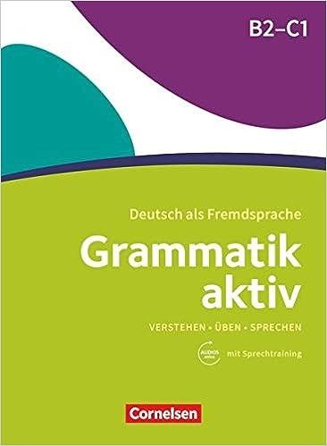 Book's Cover of Grammatik Aktiv B2-C1: bungsgrammatik mit Audios online (Alemán) Tapa blanda – 27 febrero 2018