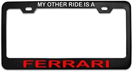 Amazon Com Mark Reynolds My Other Ride Is A Ferrari Black Metal Steel License Plate Frame Tag White And Red Clothing