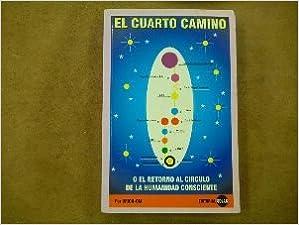 Cuarto Camino, El (Spanish Edition): Dufran Orion-Om: 9789589196250 ...
