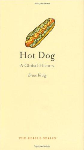 Hot Dog: A Global History (Edible)