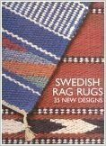 Swedish Rag Rugs 35 New Designs (Swedish Rag)