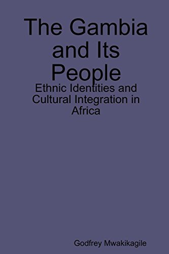The Gambia and Its People: Ethnic Identities and Cultural Integration in Africa