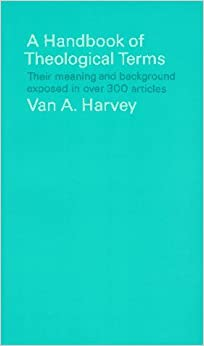 Book Handbook of Theological Terms by Harvey (1964-09-01)