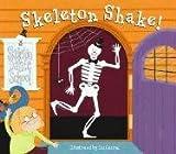 Skeleton Shake, Liz Conrad (illus.), 1581177984
