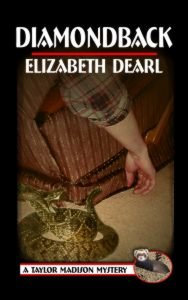 Diamondback, Book One in the Taylor Madison Mystery Series