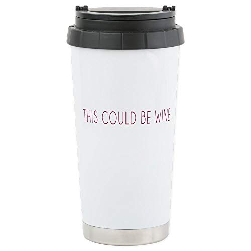 CafePress This Could Be Wine Travel Mug Stainless Steel Travel Mug, Insulated 16 oz. Coffee Tumbler