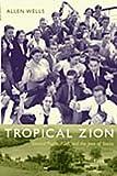 Tropical Zion, Allen Wells, 0822343894