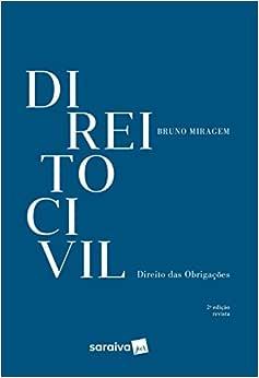 Direito Civil - 2ª edição de 2018: Direito das obrigações