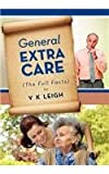 General Extra Care, V. K. Leigh, 1477155627