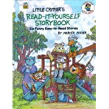Little Critter's Read-It-Yourself Storybook - Six Funny Easy-to-Read Stories (00) by Mayer, Mercer [Hardcover (2000)]