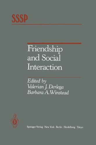Friendship and Social Interaction (Springer Series in Social Psychology)