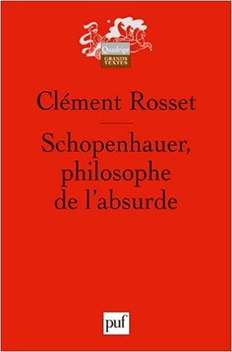 Schopenhauer, philosophe de l'absurde
