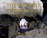 The Thunder of Their Passing, Robert D. Turner, 1550391291