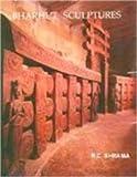 Bharhut Sculptures, Sharma, R. C., 8170173086