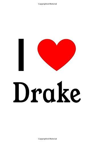 Download I Love Drake: Drake Designer Notebook pdf epub