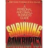 Surviving Bankruptcy, Dan G. Anderson, 0136515711