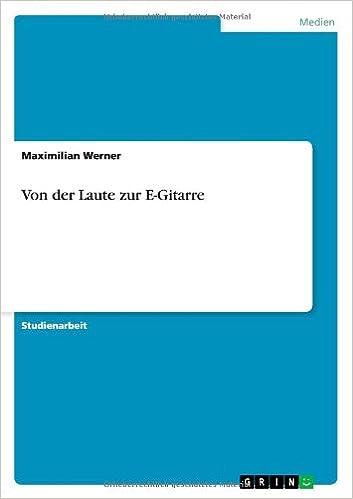 Book Von Der Laute Zur E-Gitarre