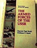 Armed Forces of the USSR, Scott, Harriet F. and Scott, William F., 0865317909