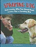 Speaking Dog, Tammy Gagne, 1429665289
