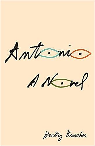 Antonio: Bracher, Beatriz, Morris, Adam: 9780811227384: Amazon.com: Books