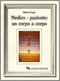Book Medico-paziente: un corpo a corpo