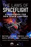 The Laws of Spaceflight, Matt Kleiman and Jenifer Lamie, 161438598X