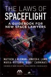 The Laws of Spaceflight: A Guidebook for New Space Lawyers