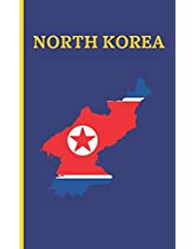 NORTH KOREA: POCKET SIZE TRIP PLANNER & TRAVEL JOURNAL NOTEBOOK. PLAN YOUR NEXT VACATION IN DETAIL TO NORTH KOREA: PACKING LIST, ITINERARY, BUCKET LIST, HOTELS & MORE... 75 BLANK LINED PAGES INCLUDED FOR NOTES AND WRITING. ADVENTURE LOG.