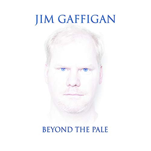 Beyond The Pale (Best Of Jim Gaffigan)