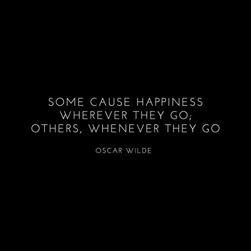 Go Women's Hooded Wherever Wilde Cause Black Some Oscar Quote Sweatshirt Happiness They gHqIfSxwA6