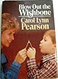 Blow Out the Wishbone