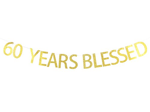 60th Birthday Anniversary (60 Years Blessed Banner Gold Glitter Sign - 60th Birthday - Wedding Anniversary Party Decorations)