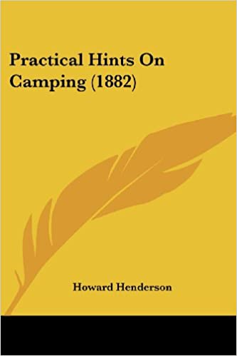 Practical Hints on Camping (1882)