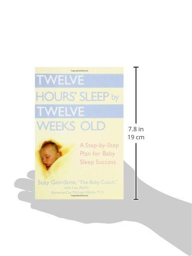 Twelve Hours' Sleep by Twelve Weeks Old: A Step-by-Step Plan