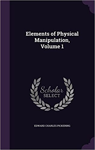Book Elements of Physical Manipulation, Volume 1