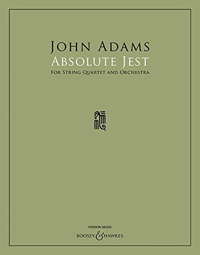 Absolute Jest: for String Quartet and Orchestra by Boosey & Hawkes