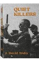 Quiet Killers I & II