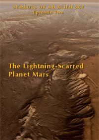 - Symbols of an Alien Sky Episode Two The Lightning-Scarred Planet Mars