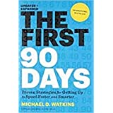 By [Watkins Michae] First 90 Days Updated and Expanded