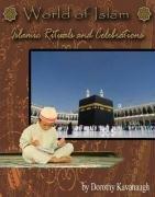 Islamic Festivals and Celebrations (World of Islam)