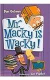 Mr. Macky Is Wacky!, Dan Gutman, 0756978769