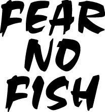 Fear no fish picture art peel stick vinyl for Fear no fish