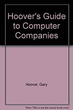 Hoover's Guide to Computer Companies/Book and 2 Free Disks: Covers over 1,000 Key Computer Companies (Hoover's Guide to Computer Companies) 1878753797 Book Cover