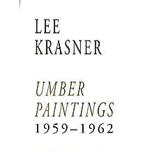 Lee Krasner: Umber Paintings, 1959-1962