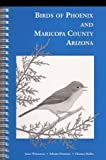 img - for Birds of Phoenix and Maricopa County Arizona by Janet L. Witzeman (1997-04-03) book / textbook / text book